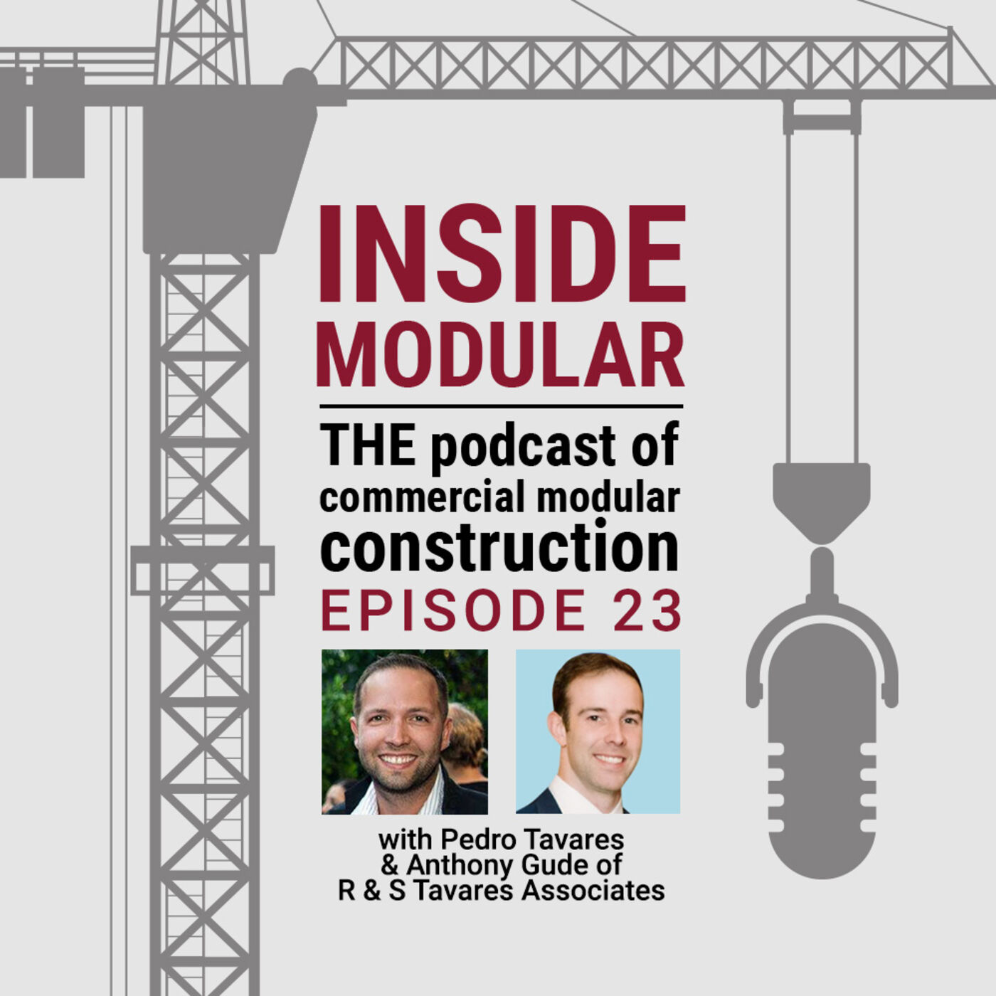 How Owner/Developers Can Best Get Started with Modular Construction w/ R & S Tavares Associates