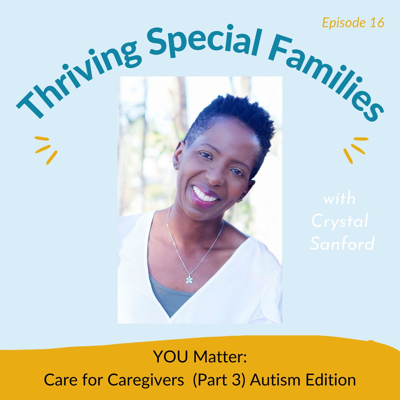 YOU Matter: Care For Caregivers (Part 3)
