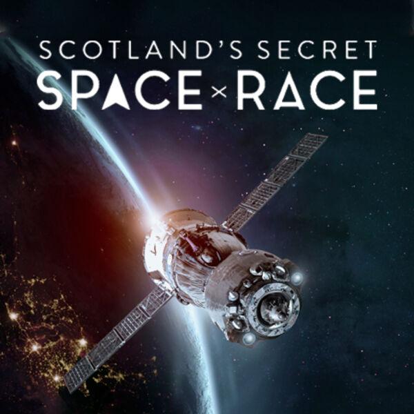Scotland's Secret Space Race Podcast Artwork Image