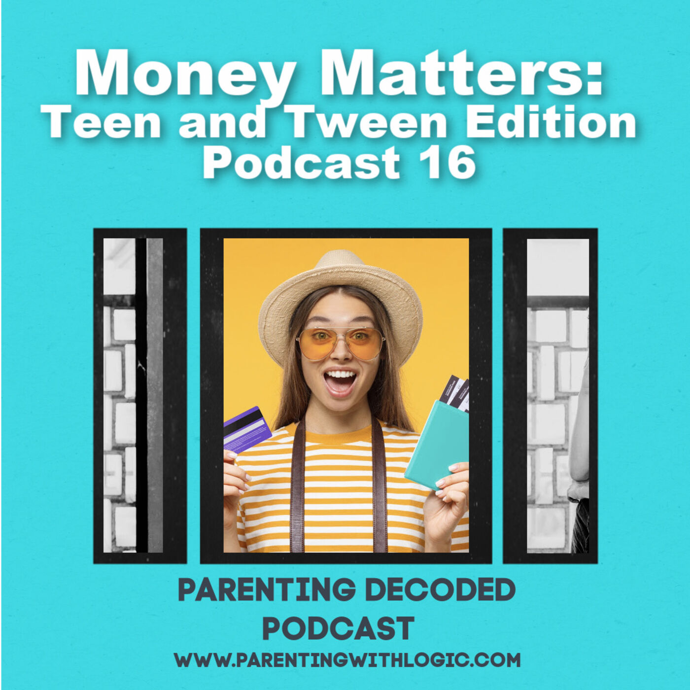16 - Money Matters: Teen and Tween Edition