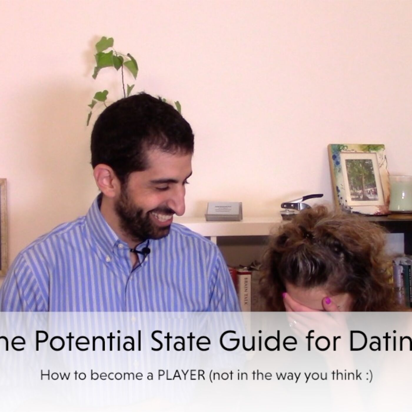 The Potential State's Top Ten Tips for Dating