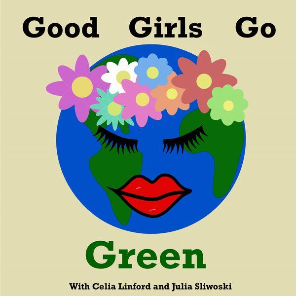 Good Girls Go Green Podcast Artwork Image