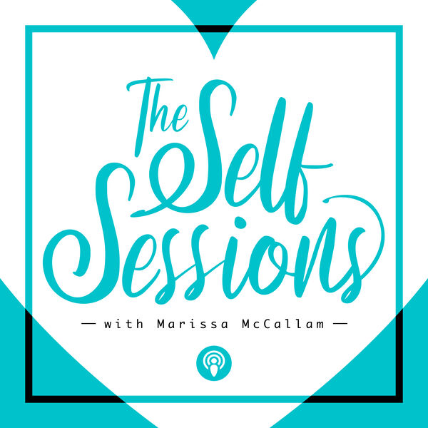 The Self Sessions Podcast Artwork Image