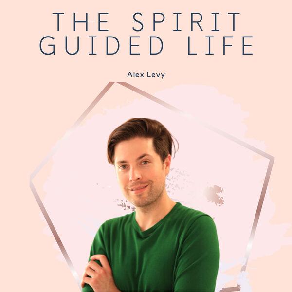 The Spirit Guided Life Podcast Podcast Artwork Image
