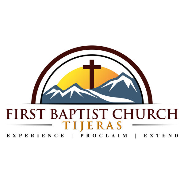 First Baptist Church of Tijeras Podcast Artwork Image