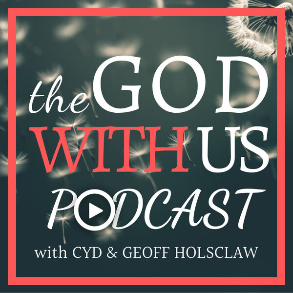 The God With Us Podcast Podcast Artwork Image