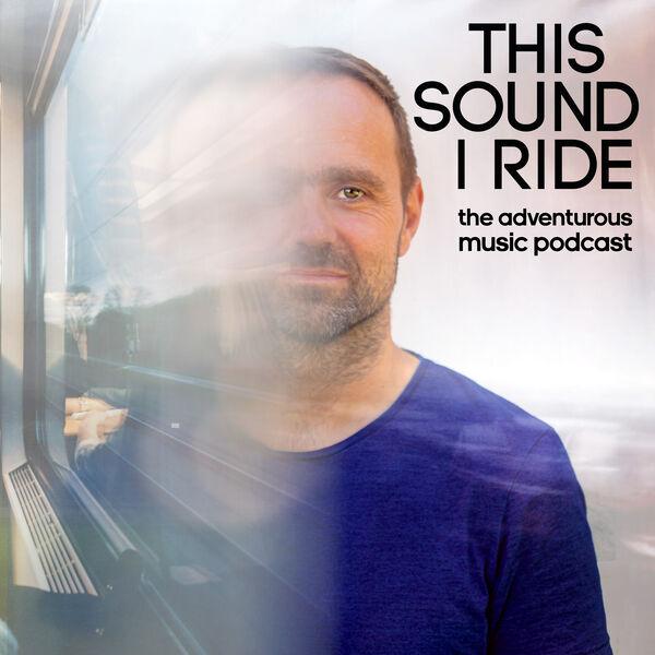 This sound I ride Podcast Artwork Image