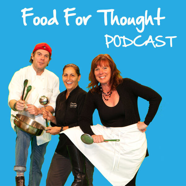 Food For Thought!  Podcast Artwork Image