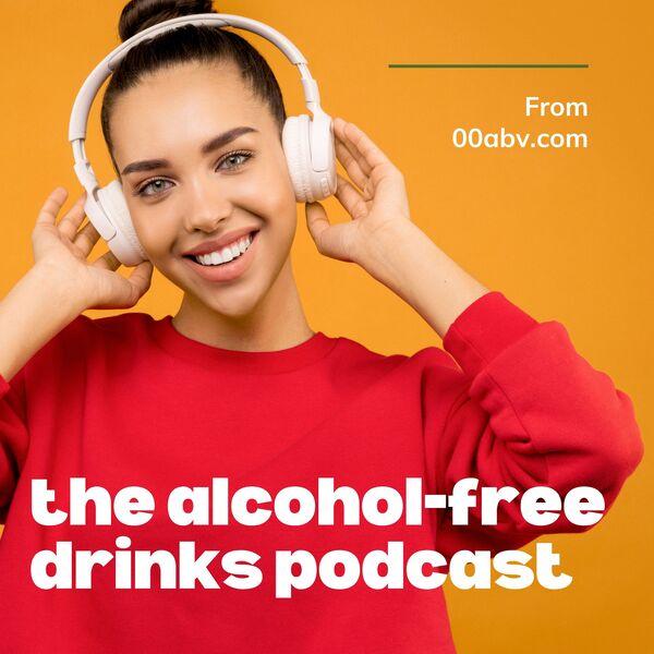 00abv.com The Alcohol-Free Drinks Podcast  Podcast Artwork Image