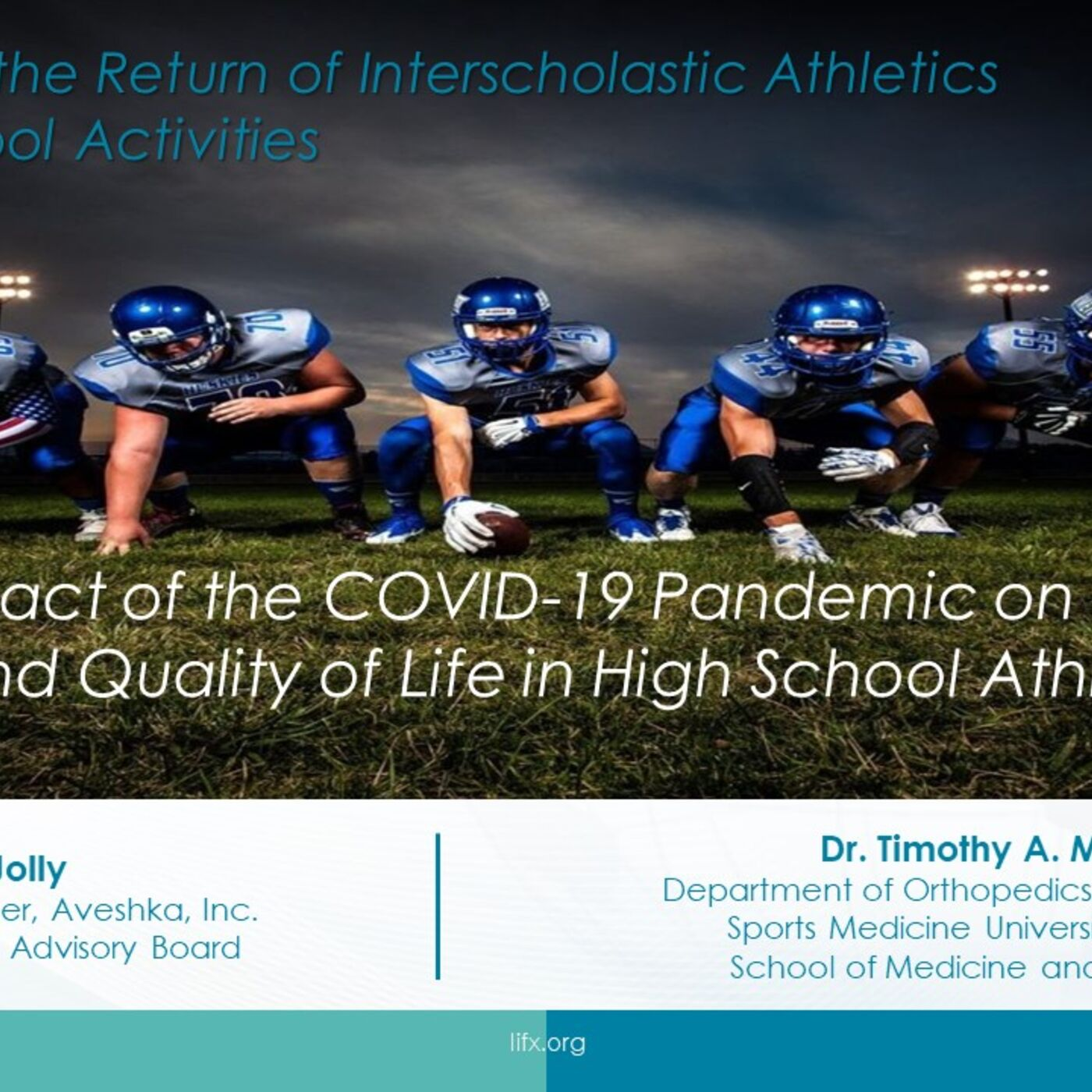 Session 7 - The Impact of the COVID-19 Pandemic on the Health and Quality of Life in High School Athletes