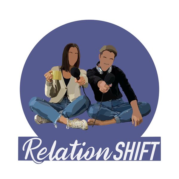 RelationSHIFT Podcast Artwork Image