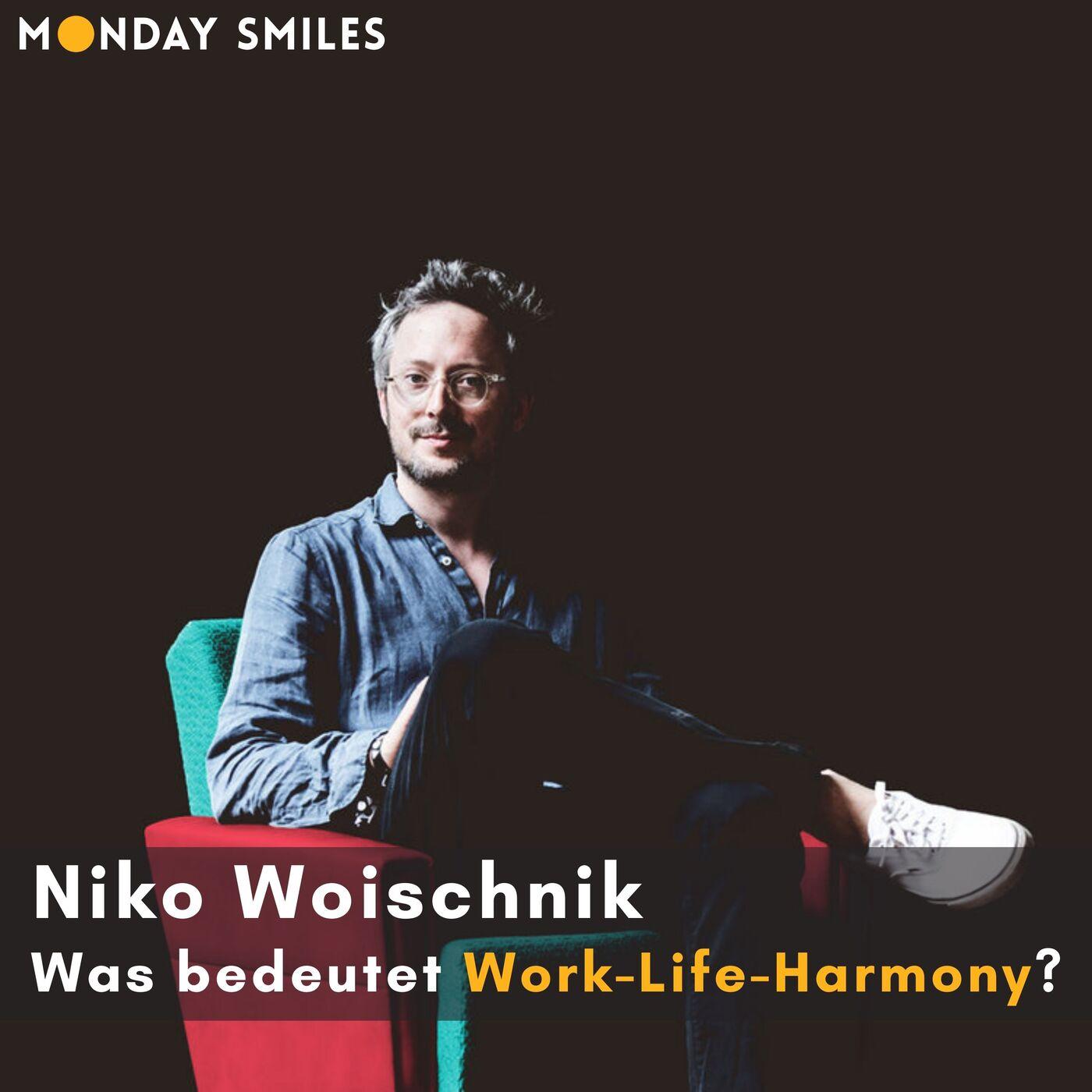 23 - Shortcast: Niko, was bedeutet Work-Life-Harmony?