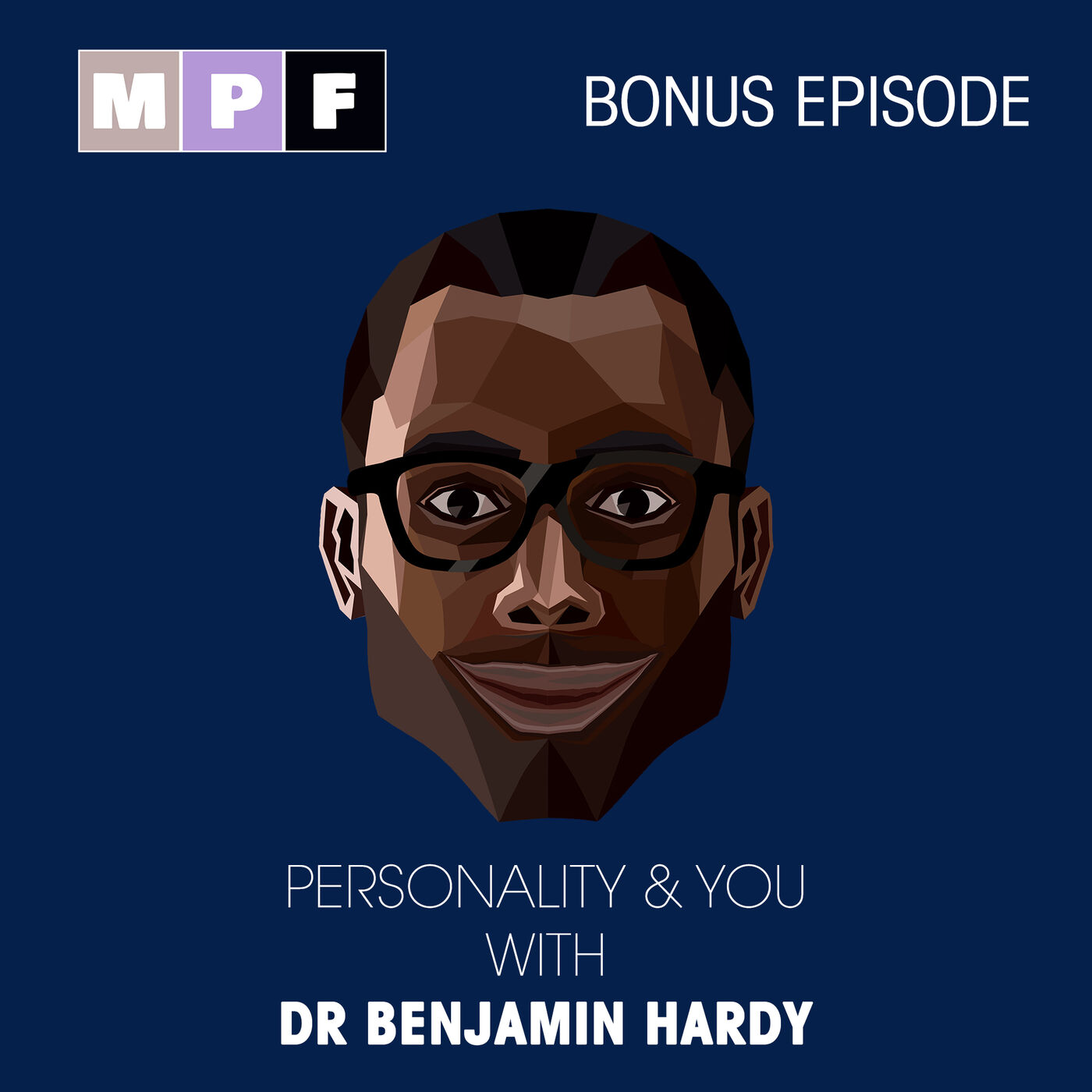 Dr Benjamin Hardy - Personality & You