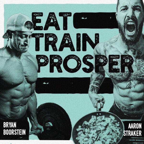 Eat Train Prosper Podcast Artwork Image
