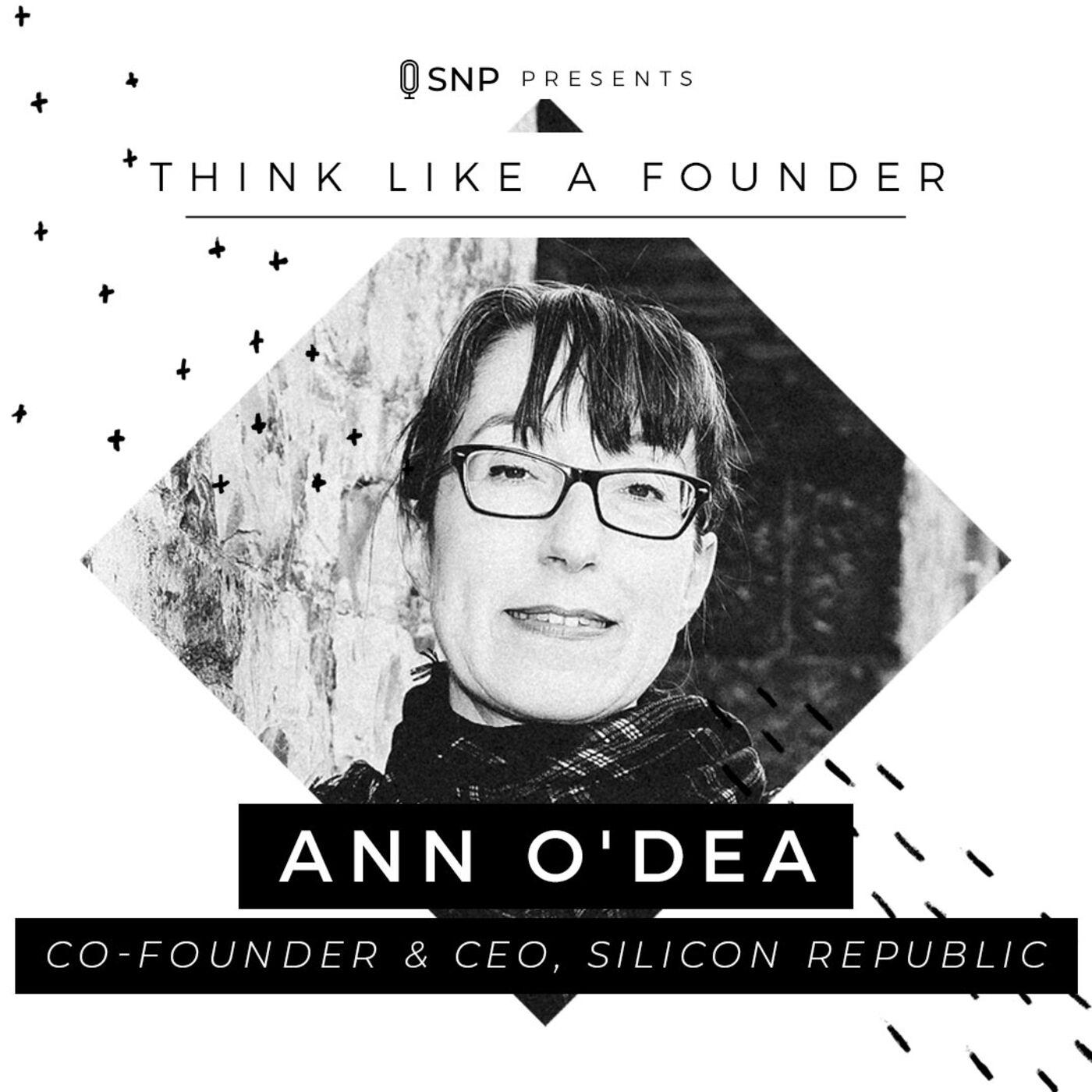 013: Ann O'Dea - Co-Founder and CEO of Silicon Republic