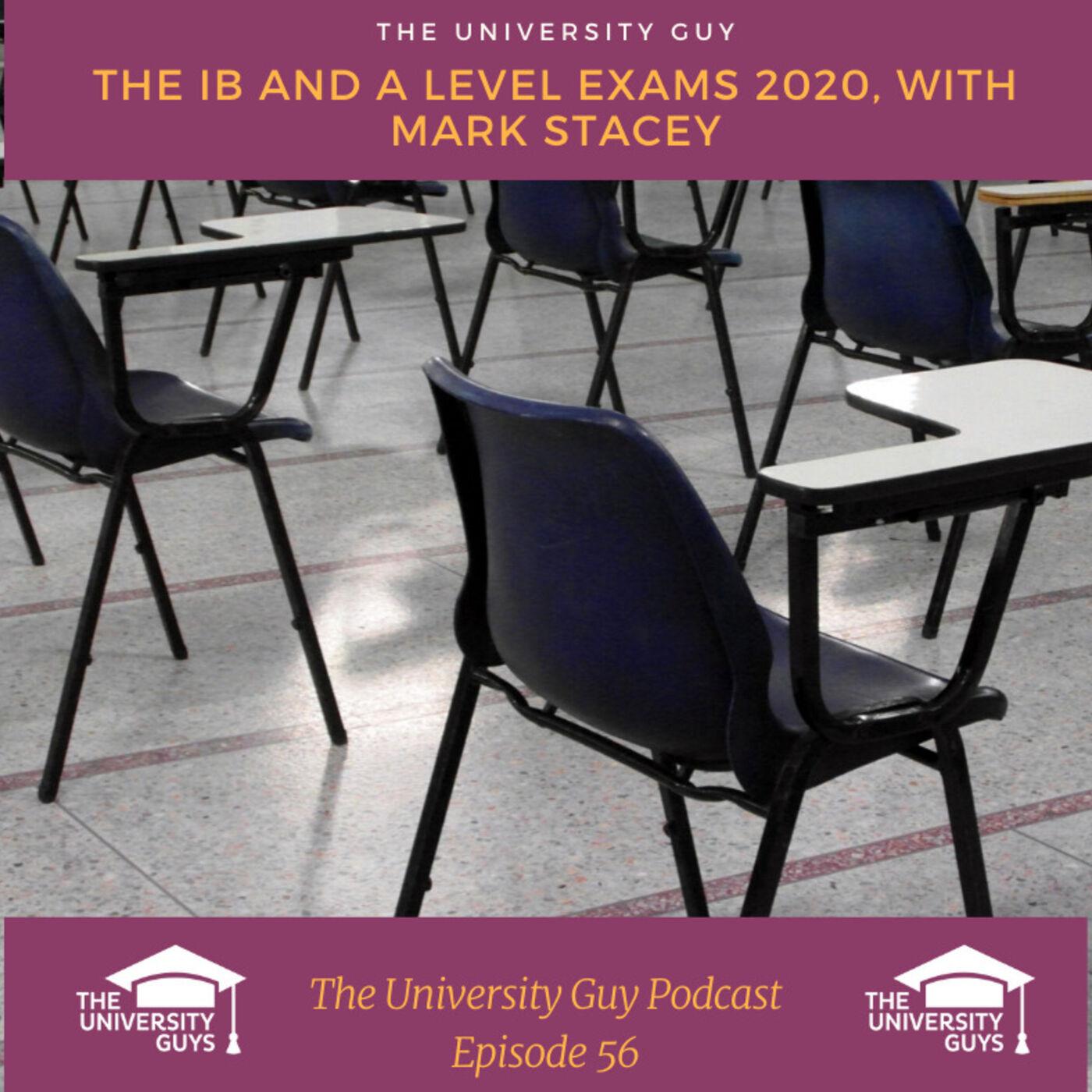 Episode 56: A Level and IB Marking, 2020 Exam Season