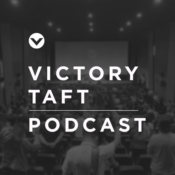 Victory Taft Podcast Podcast Artwork Image