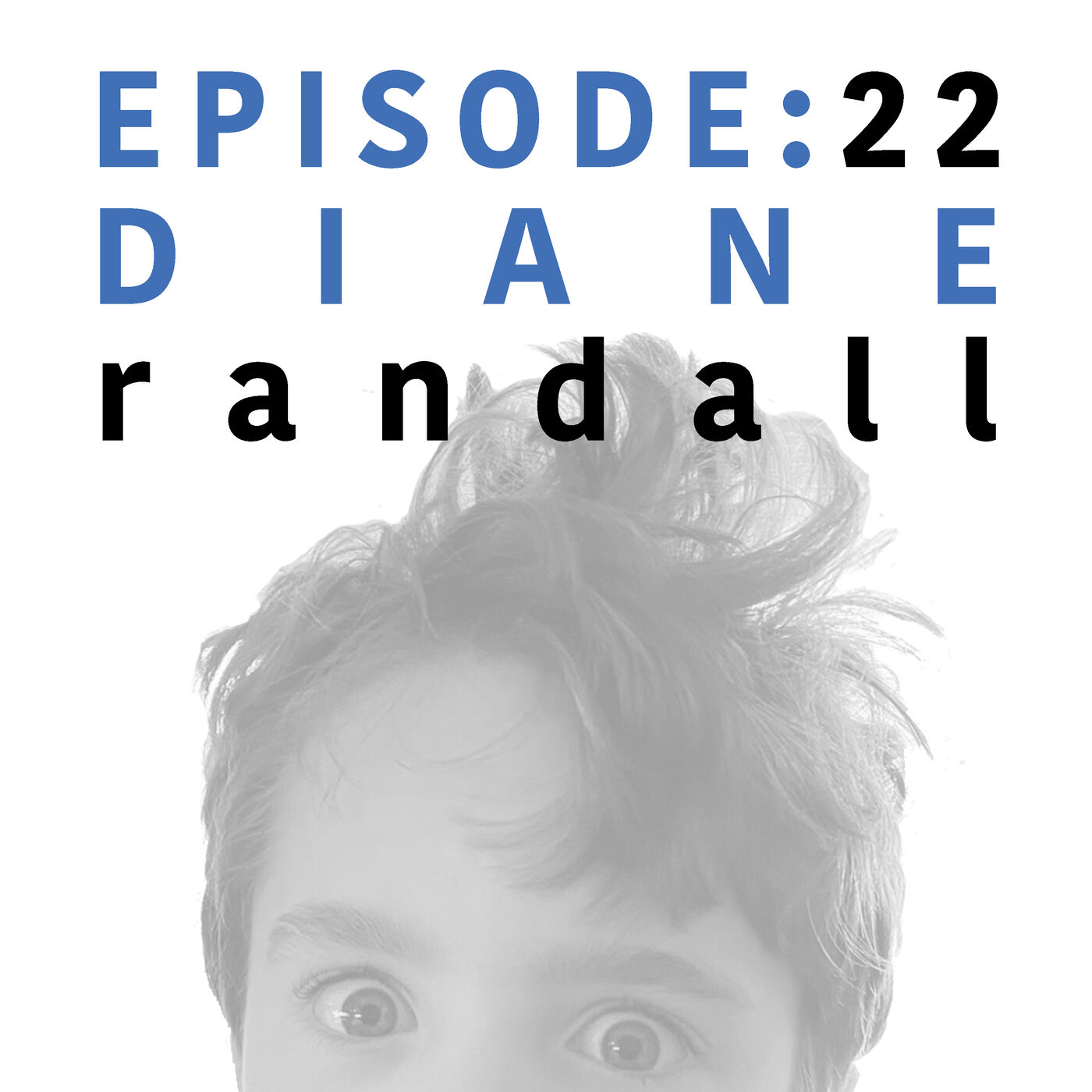 EP 22   Diane Randall