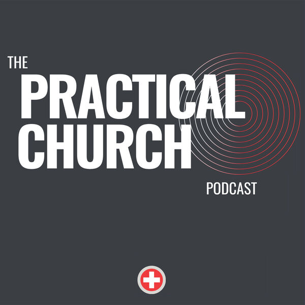 The Practical Church Podcast Artwork Image