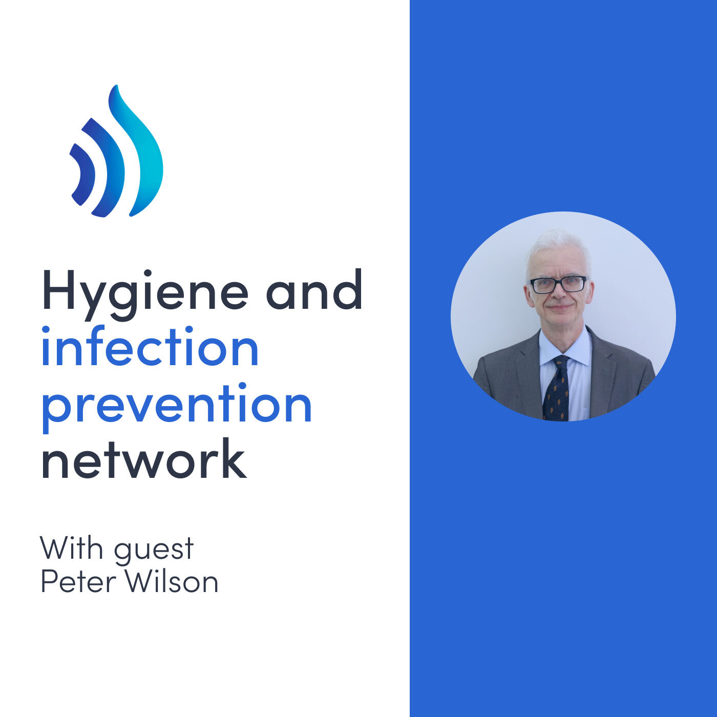 #5 Peter Wilson on anti-microbial stewardship and infection control (United Kingdom)