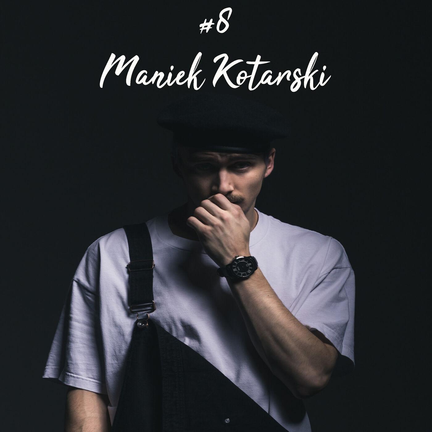 #8 Maniek Kotarski