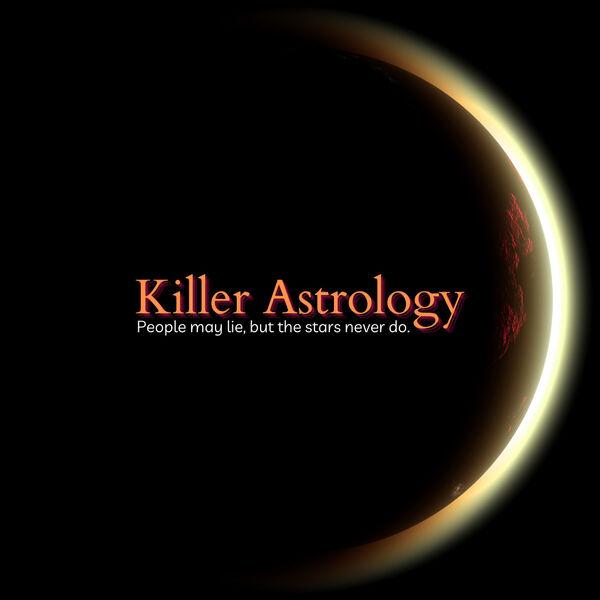 Killer Astrology Podcast Artwork Image