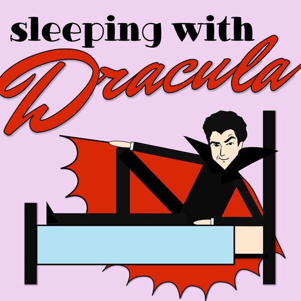 Sleeping With Dracula Podcast Artwork Image