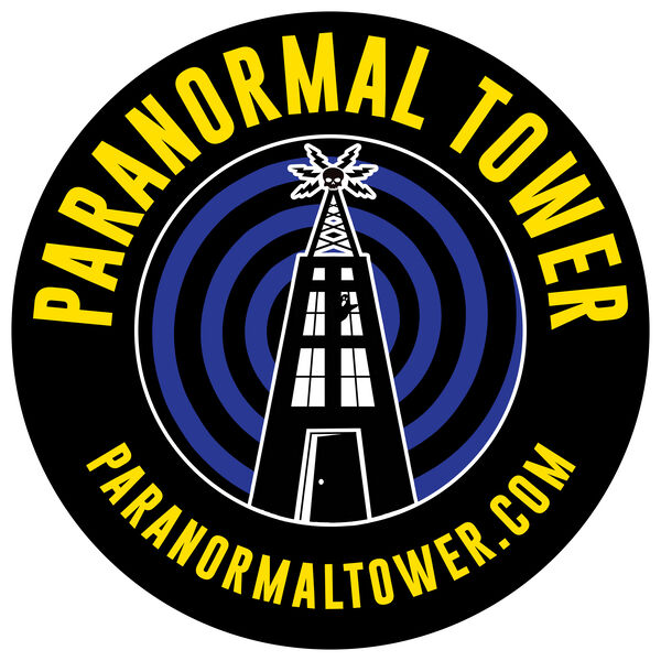 Paranormal Tower Podcast Artwork Image