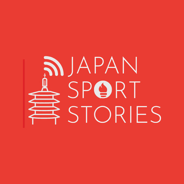 Japan Sport Stories Podcast Artwork Image