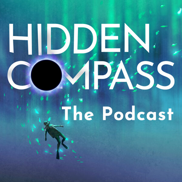 Hidden Compass, The Podcast Podcast Artwork Image