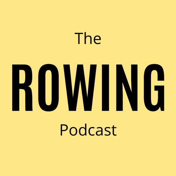 The Rowing Podcast Podcast Artwork Image