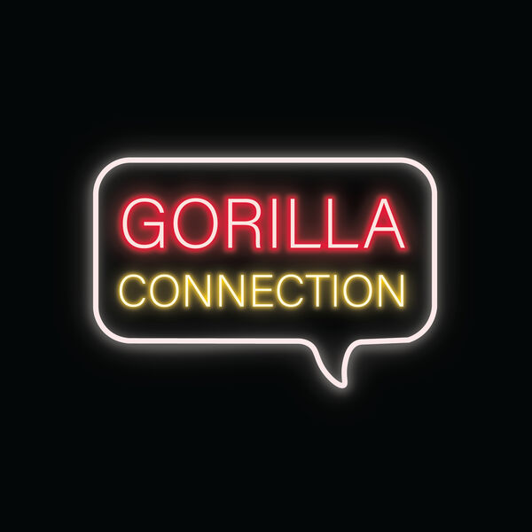 Gorilla Connection Podcast Artwork Image