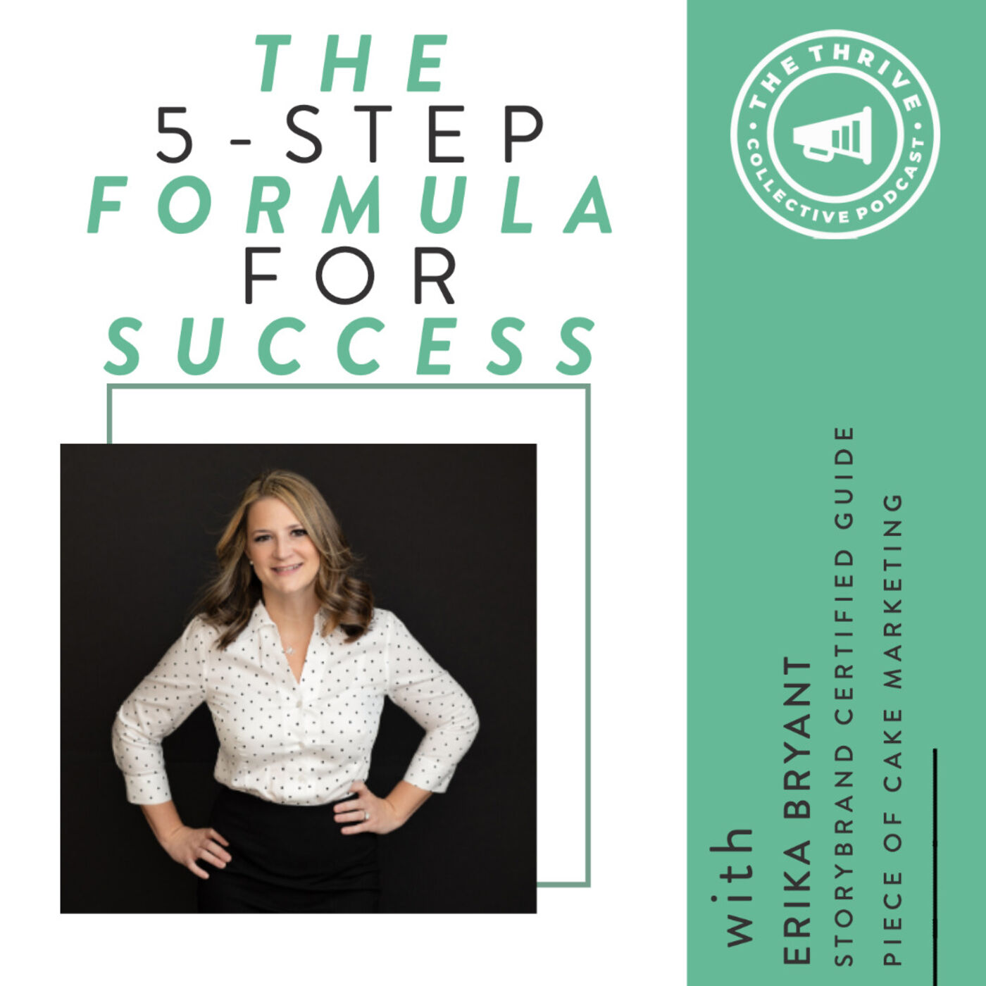 The 5-Step Formula for Success with Erika Bryant