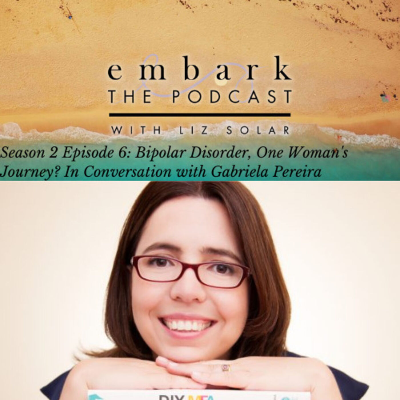 Bipolar Disorder Uncovered : In Conversation with Gabriela Perreira