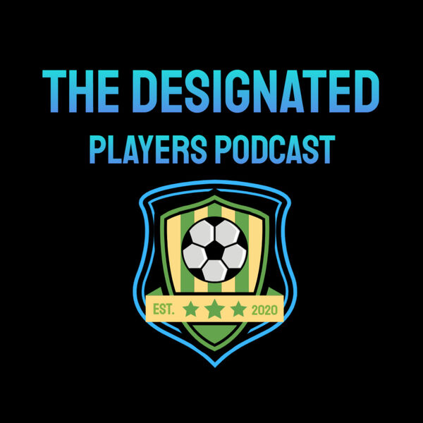 The Designated Players Podcast Podcast Artwork Image