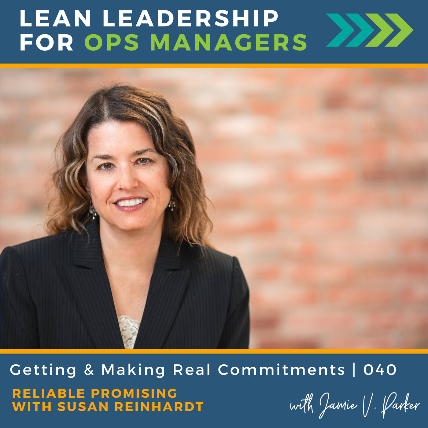 Getting and Making Real Commitments: Reliable Promising with Susan Reinhardt   040