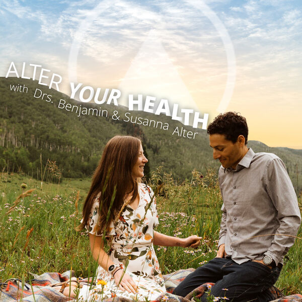 Alter Your Health Podcast Artwork Image