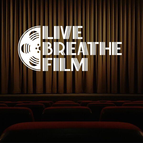 Live Breathe Film Podcast Artwork Image