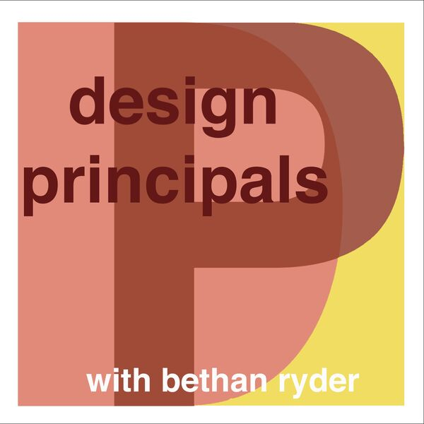 Design Principals Podcast With Bethan Ryder Podcast Artwork Image