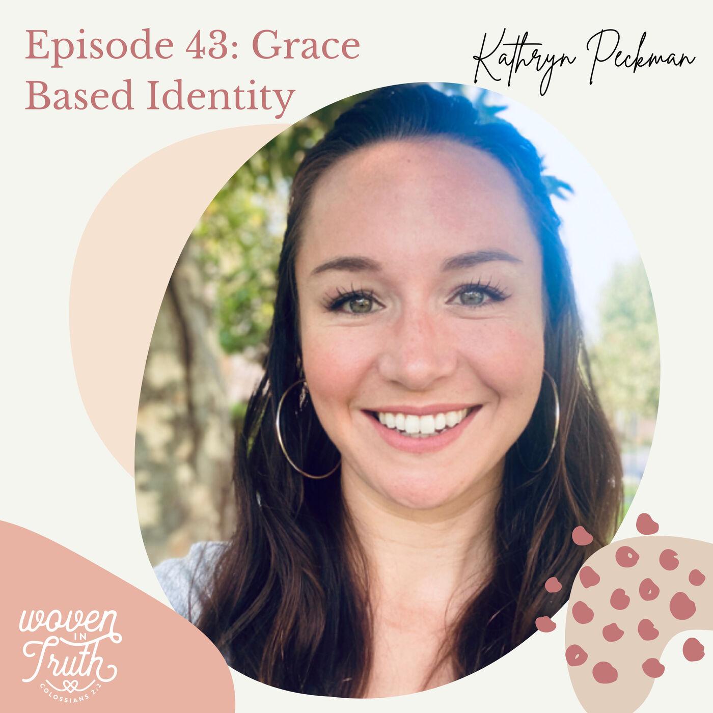 Grace Based Identity