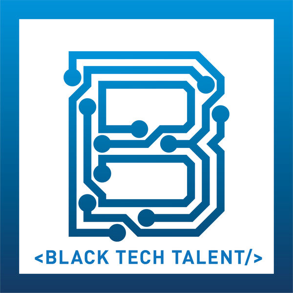 Black Tech Talent Podcast Artwork Image