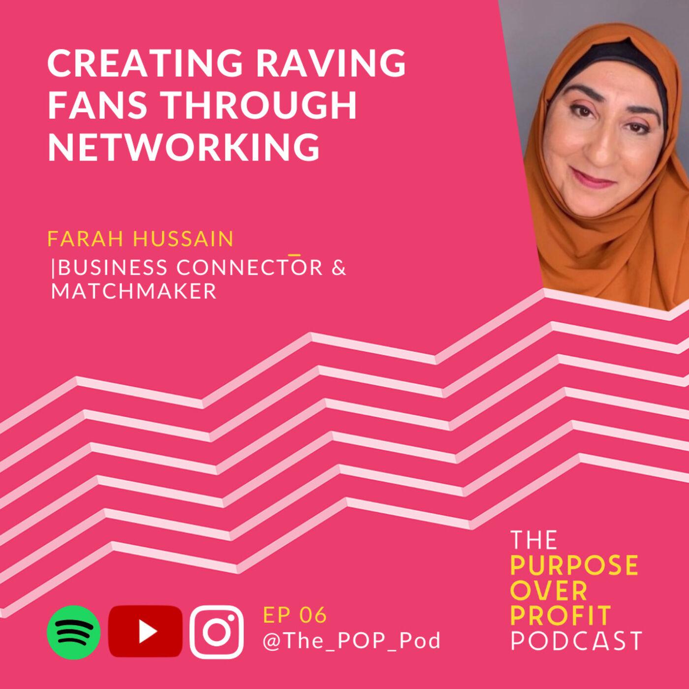 6 - Creating Raving Fans Through Networking