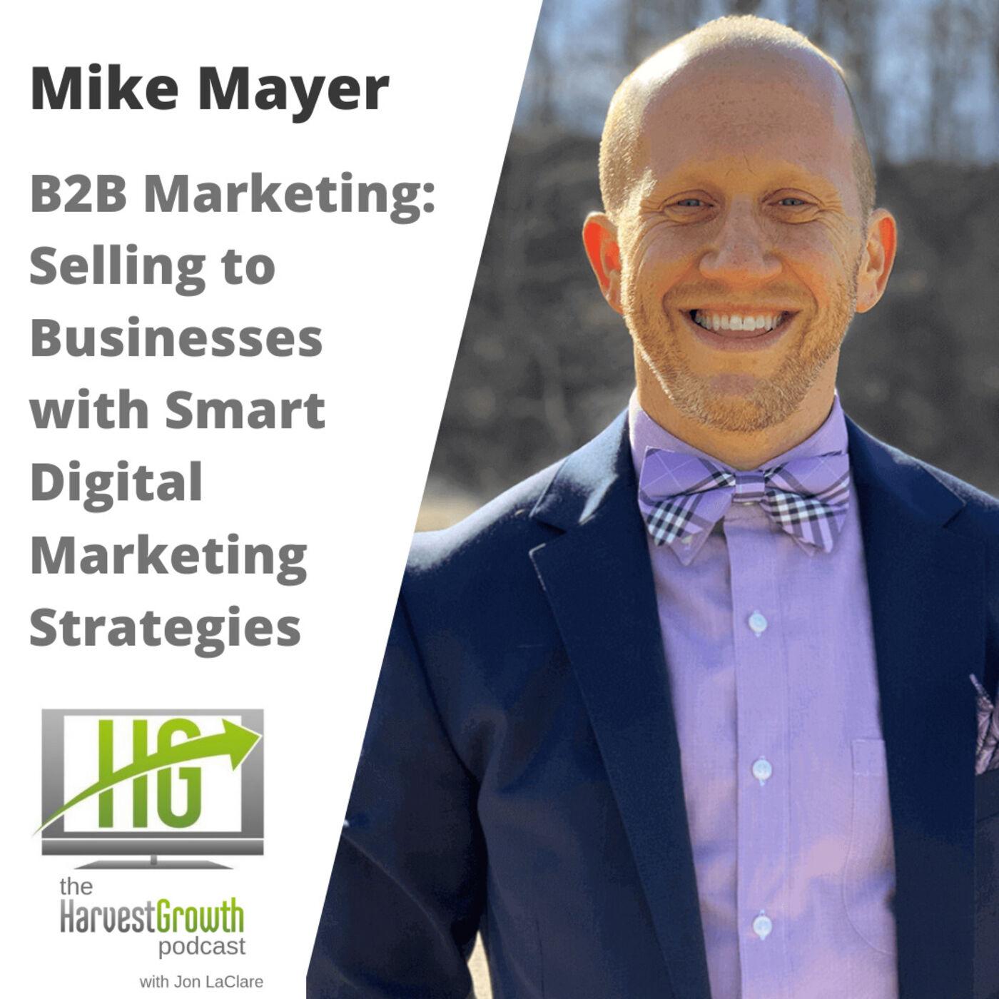 B2B Marketing: Selling to Businesses with Smart Digital Marketing Strategies