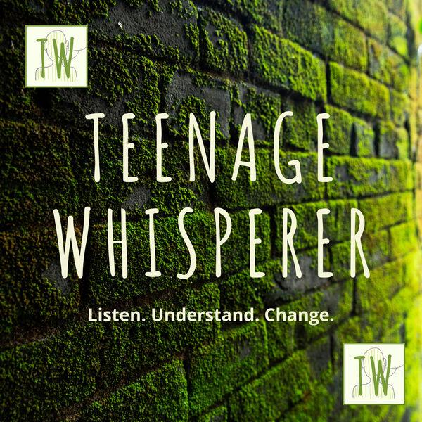 Teenage Whisperer Podcast Artwork Image