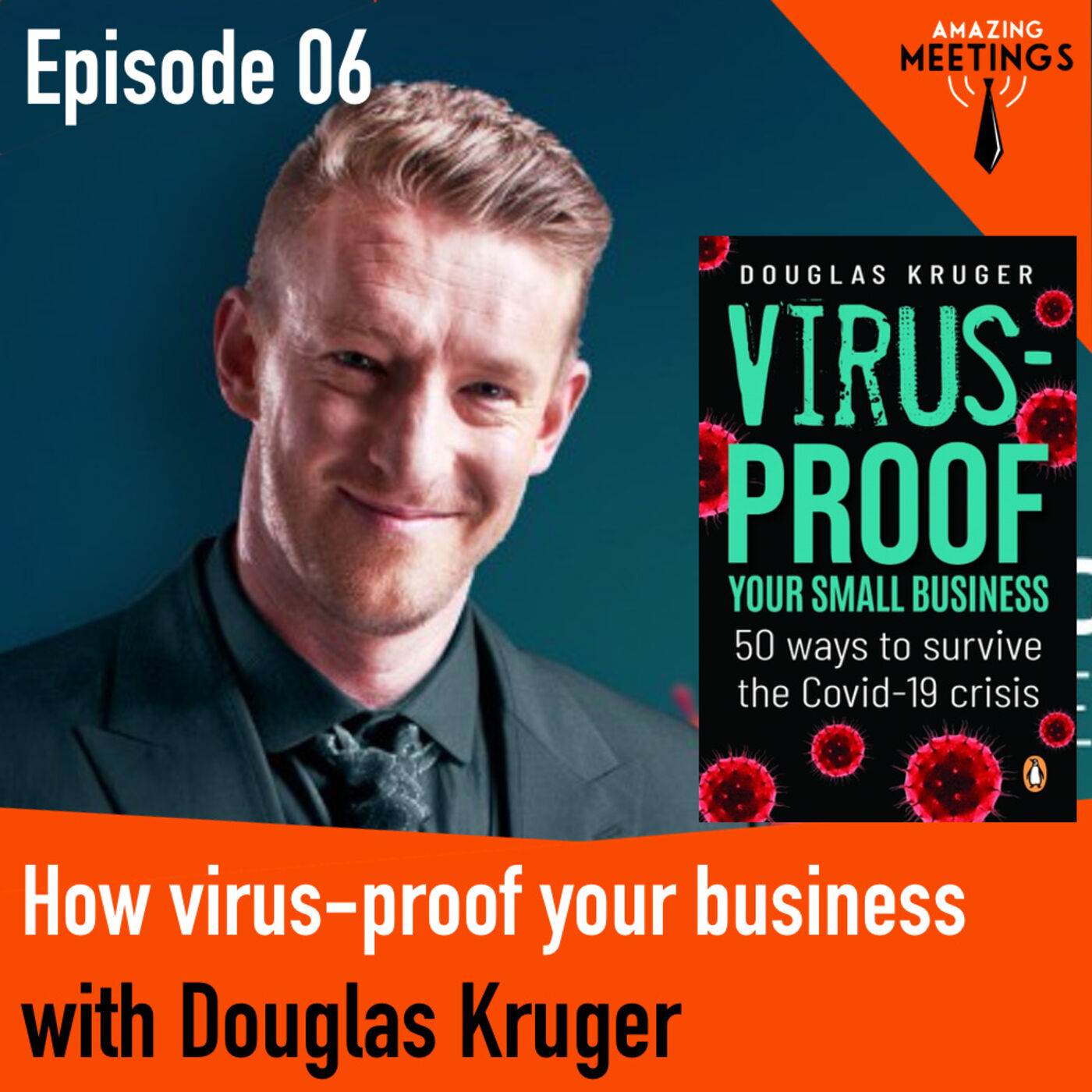 How to virus-proof your business with Douglas Kruger