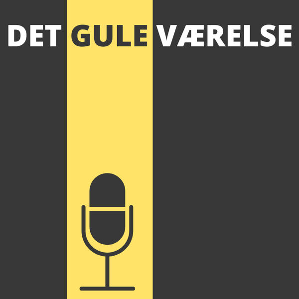 DET GULE VÆRELSE Podcast Artwork Image
