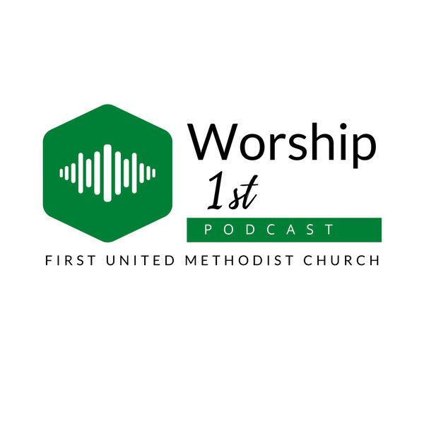 Worship 1st Podcast Artwork Image