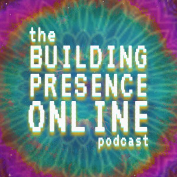 Building Presence Podcast Podcast Artwork Image