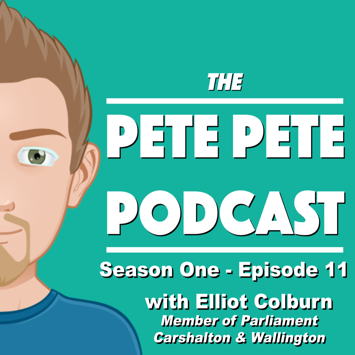 11. Pete Pete Podcast with Elliot Colburn (MP for Carshalton & Wallington)