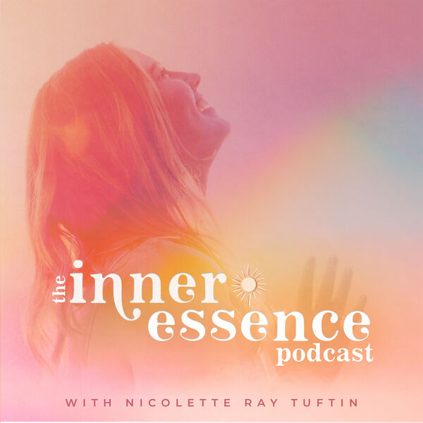The Inner Essence Podcast Podcast Artwork Image